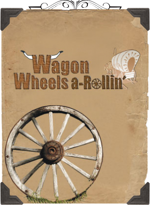 Wagon Wheels-a-Rollin